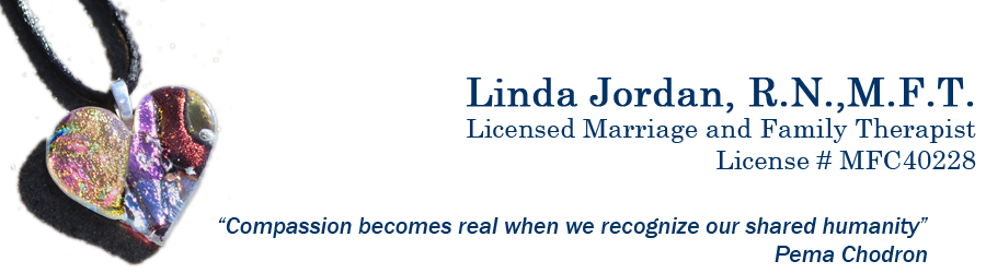 Linda Jordan, R.N., M.F.T. - Licensed Marriage and Family Therapist